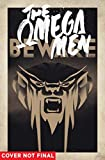 Omega Men: The Complete Series