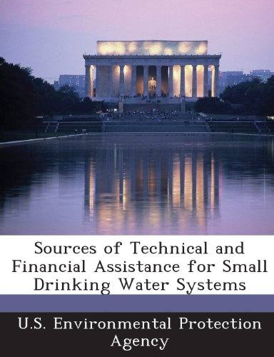 Sources of Technical and Financial Assistance for Small Drinking Water Systems