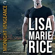 Midnight Vengeance (       UNABRIDGED) by Lisa Marie Rice Narrated by Elizabeth Hart