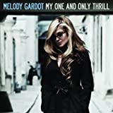 My One And Only Thrillby Melody Gardot
