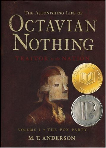 Cover of The Astonishing Life of Octavian Nothing, Traitor to the Nation, Volume I