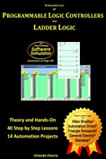 Fundamentals of Programmable Logic Controllers and Ladder Logic