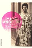 Tant que je serai noire (French Edition) (2922868753) by Maya Angelou