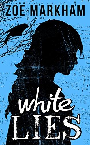 White Lies by Zoe Markham