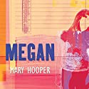 Megan Audiobook by Mary Hooper Narrated by Gillian White
