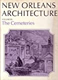 img - for New Orleans Architecture.: The Cemeteries book / textbook / text book