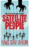 Hans Olav Lahlum Satellite People (K2 and Patricia Series)