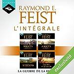 Raymond E. Feist : L'intégrale de La Guerre de la Faille | Raymond E. Feist