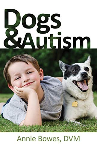 Dogs and Autism [Bowes, Annie] (Tapa Blanda)