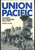 Union Pacific (0385177283) by Klein, Maury