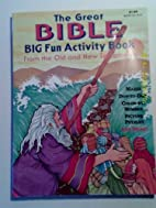 The great Bible big fun activity book: From…