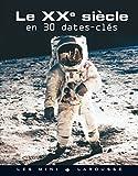 echange, troc Collectif - Le XXème siècle en 30 dates clés