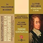 La voie des idées (Histoire de la philosophie 1) | Pierre Guenancia