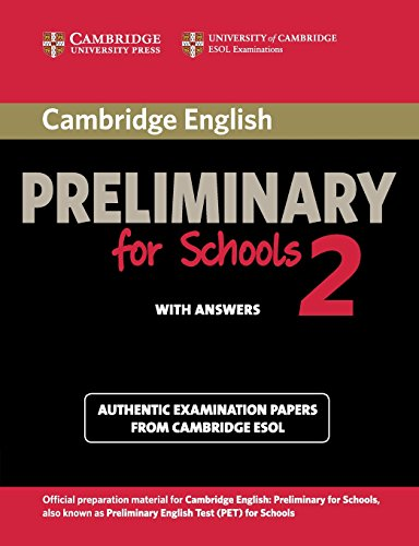 Cambridge english. Preliminary for schools. Student's book. With answers. Con espansione online. Per le Scuole superiori: Cambridge English ... Book with Answers (PET Practice Tests)