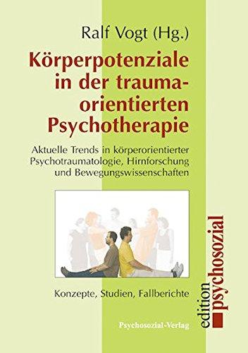Korperpotenziale in Der Traumaorientierten Psychotherapie (German Edition)