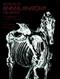 img - for Atlas of Animal Anatomy for Artists   [ATLAS OF ANIMAL ANATOMY FOR AR] [Paperback] book / textbook / text book