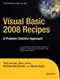 img - for Visual Basic 2008 Recipes: A Problem-Solution Approach (Expert's Voice in .NET) book / textbook / text book