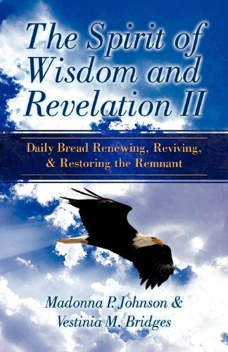 The Spirit of Wisdom and Revelation II