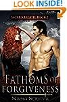 Fathoms of Forgiveness (Sacred Breath...