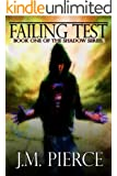 Failing Test: Book One of The Shadow Series