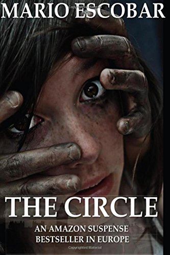 The Circle: A Dark Psychological Thriller