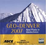 Geo-Denver 2007: New Peaks in Geotech...