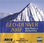 Geo-Denver 2007: New Peaks in Geotech...