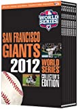 The San Francisco Giants: 2012 World Series Collector's Edition