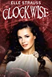 CLOCKWISE (The Clockwise series)