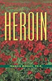 img - for The Little Book of Heroin (Little Books (Andrews & McMeel)) book / textbook / text book
