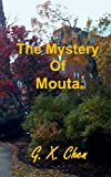 img - for The Mystery of Moutai (Back Bay Investigation Book 1) book / textbook / text book