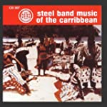 Steel Band Music Of The Caribb