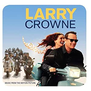 Larry Crowne: Music From The Motion Picture