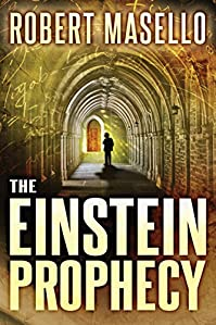 The Einstein Prophecy by Robert Masello ebook deal
