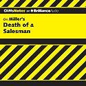 Death of a Salesman: CliffsNotes (       UNABRIDGED) by Jennifer L. Scheidt, M.A. Narrated by Dan John Miller