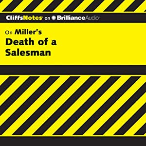 Death of a Salesman: CliffsNotes | [Jennifer L. Scheidt, M.A.]