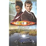 Doctor Who - Wetworld (New Series Adventure 18)by Mark Michalowski