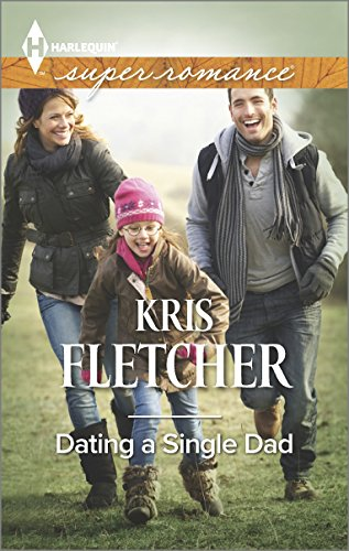 Image of Dating a Single Dad (Harlequin Superromance)