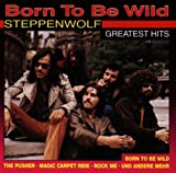 Songtexte von Steppenwolf - Born to Be Wild: Greatest Hits