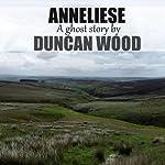 Anneliese | Duncan Wood