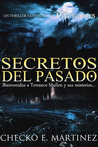 Portada del libro Secretos del pasado de Checko E. Martinez