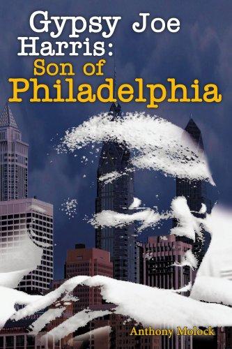 Gypsy Joe Harris: Son of Philadelphia