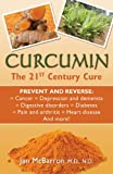Curcumin: The 21st Century Cure (English Edition)