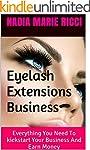 Eyelash Extensions Business: Everythi...