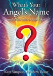 What's Your Angel's Name: and what do...