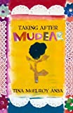 img - for By Tina McElroy Ansa Taking After Mudear [Paperback] book / textbook / text book