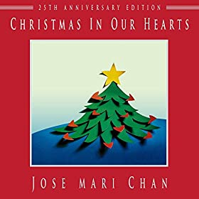 Amazon.com: Christmas in Our Hearts (feat. Liza Chan): Jose Mari Chan: MP3 Downloads
