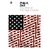 "The Man in the High Castle (Penguin Modern Classics)von ""Philip K. Dick"""