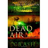 Tales of the Brass Griffin: Dead Air ~ C. B. Ash