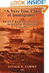 A Very Fine Class of Immigrants: Prin...